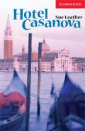 Cambridge English Readers Level 1 Hotel Casanova