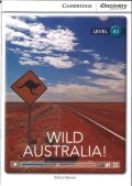 Intro A1 Level : Wild Australia!(Cambridge Discovery Interactive Readers)