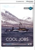 Intro A1 Level : Cool Jobs (Cambridge Discovery Interactive Readers)