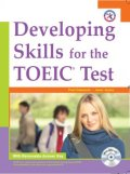 Developing Skills for the TOEIC Test Student Book w/Removable answer key and MP3 CDs