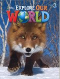 Explorer Our World Level 3 Student Book