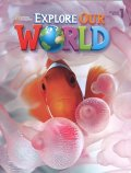 Explorer Our World Level 1 Student Book