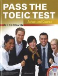 Pass the TOEIC Test Advanced Course +MP3 CD