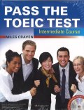 Pass the TOEIC Test Intermediate Course +MP3 CD