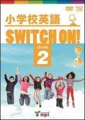 小学校英語Switch On! Grade 2 DVD+CDROM
