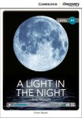 Intro A1 Level :A Light in the Night Moon(Cambridge Discovery Interactive Readers)