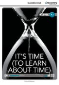 Intro A1 Level :It's Time (to learn about time) (Cambridge Discovery Interactive Readers)