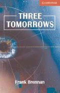 Cambridge English Readers Level 1 Three Tomorrows