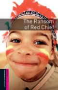 Ransom of Red Chief(Bookworms Starter)