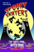 【Scholastic ELT Readers】Spooky Skaters:The Skate Park After Dark(Starter level)