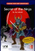 【McGraw-Hill ELT】Choose Your Own Adventure: Secret of the Ninja(500 Headwords)