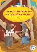 【Compass Young Learners Classic Readers】Level1:The Town Mouse and the Country Mouse都会のねずみと田舎のねずみ