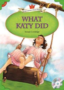 画像1: 【Compass Young Learners Classic Readers】Level5: What Katy Did ケティ物語-すてきなケティ