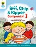 Oxford Reading Tree :Biff ,Chip&Kipper Companion 1