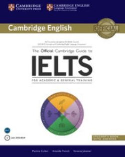 画像1: The Official Cambridge Guide to IELTS Student Book with Answers with DVD-ROM