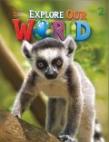 Explorer Our World Level 2 Student Book