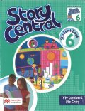 Story Central Level 6 Student Book Pack