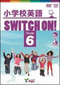 小学校英語Switch On! Grade 6 DVD & CD ROM