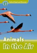 Read and Discover Level 3 Animals in the Air