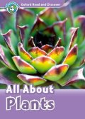 Read and Discover Level 4 All About Plants