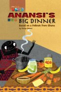 【Our World Readers】OWR 3 : Anansi's Big Dinner