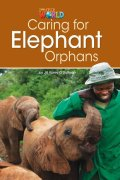 【Our World Readers】OWR 3 : Caring for Elephant Orphans(Non fiction)
