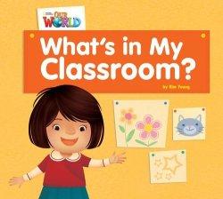 画像1: 【Our World Readers】OWR 1 : What's in My Classroom? (non fiction)