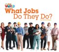 【Our World Readers】OWR 2 : What Jobs do they do?(non fiction)