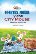 【Our World Readers】OWR 3 : Country Mouse Visits City Mouse