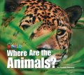 【Our World Readers】OWR 1 : Where are the Animals(non fiction)