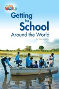 【Our World Readers】OWR 3 : Getting School to Around the World (non fiction)
