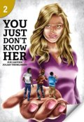 【Page Turners】Level 2: You Just Don't Know Her