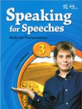 Speaking for Speeches 3 Student Book Skills for Presentations