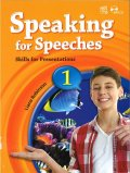 Speaking for Speeches 1 Student Book Skills for Presentations