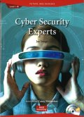 Future Jobs Reader Level 1: Cyber Security Experts/サイバーセキュリティ専門家Audio CD付