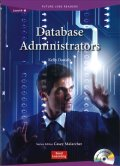Future Jobs Reader Level 4: Database Administrators/データベース管理者 Audio CD付