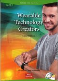 Future Jobs Reader Level 2:Wearable Technology Creators/ウェアラブル技術制作者Audio CD付