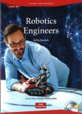 【Future Jobs Readers】 Level 1: Robotics Engineers/ロボットエンジニアAudio CD付