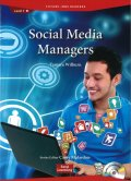 Future Jobs Reader Level 1: Social Media Managers/ソーシャルメディアマネージャーAudio CD付