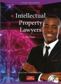 【Future Jobs Readers】 Level 4: Intellectual Property Lawyers/知的財産弁護士 Audio CD付