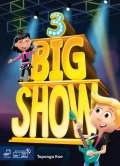 Big Show 3 Student Book with Student Digital Materials CD