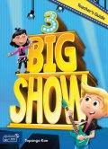 Big Show 3 Teacher's Guide with Teacher's materials DVD