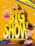 Big Show 4 Teacher's Guide with Teacher's materials DVD