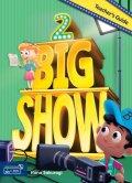 Big Show 2 Teacher's Guide with Teacher's Materials DVD