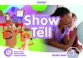 Show and Tell: 2nd Edition Level 3 Student Book with app