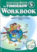 Learning World 5 for Tomorrow CD付 Workbook