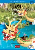 Culture Readers:Holidays Level 3: The Dragon Boat Festival