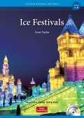 Culture Readers:Holidays Level 3:Ice Festivals
