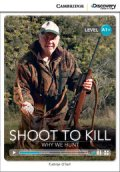 【Cambridge Discovery Interactive Readers】level A1+ Shoot to Kill