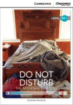 画像1: 【Cambridge Discovery Interactive Readers】level A1+ Do Not Disturb The Importance of Soleep